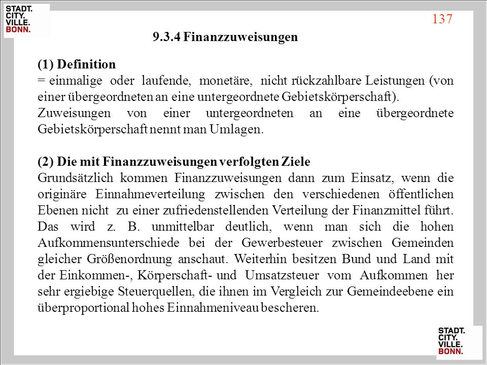 137 9.3.4 Finanzzuweisungen. (1) Definition.