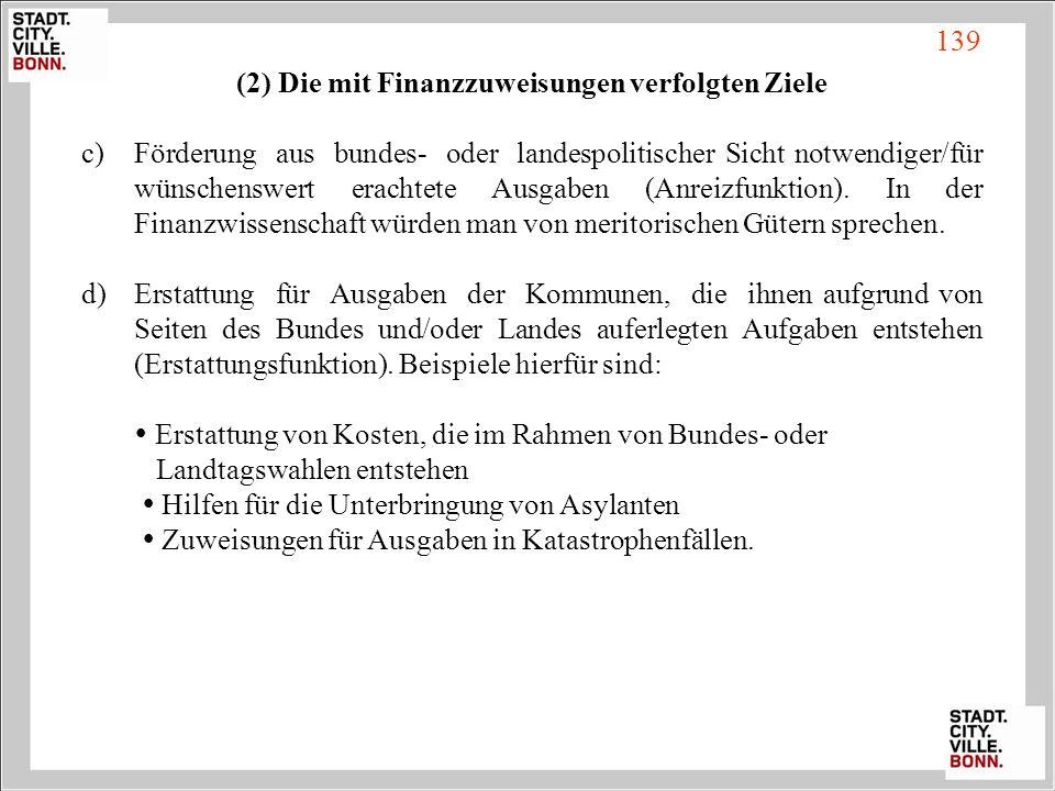 (2) Die mit Finanzzuweisungen verfolgten Ziele