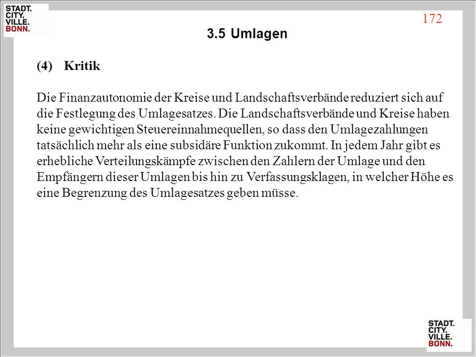3.5 Umlagen Kritik. Die Finanzautonomie der Kreise und Landschaftsverbände reduziert sich auf.