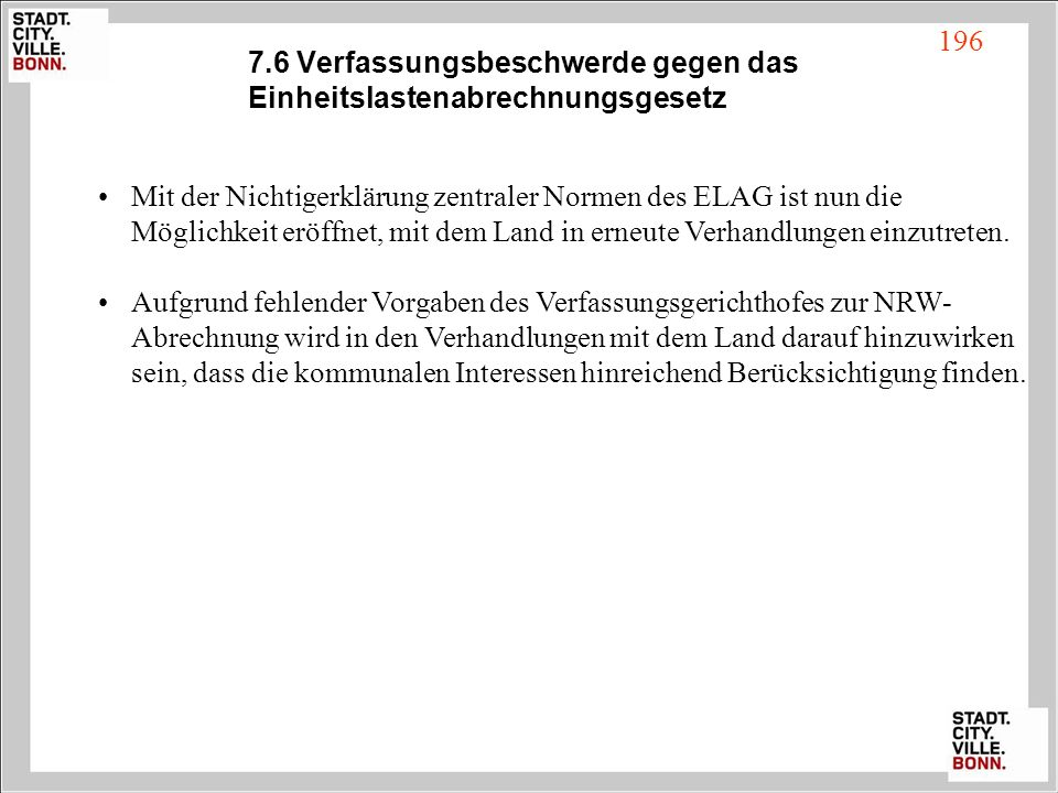 7.6 Verfassungsbeschwerde gegen das Einheitslastenabrechnungsgesetz