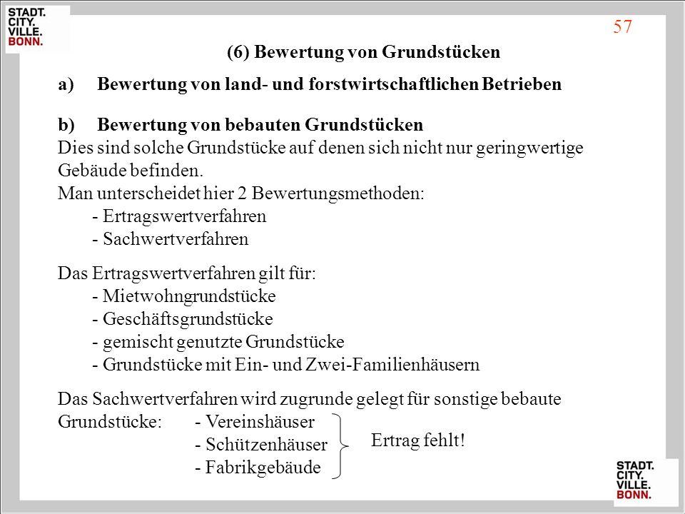 (6) Bewertung von Grundstücken