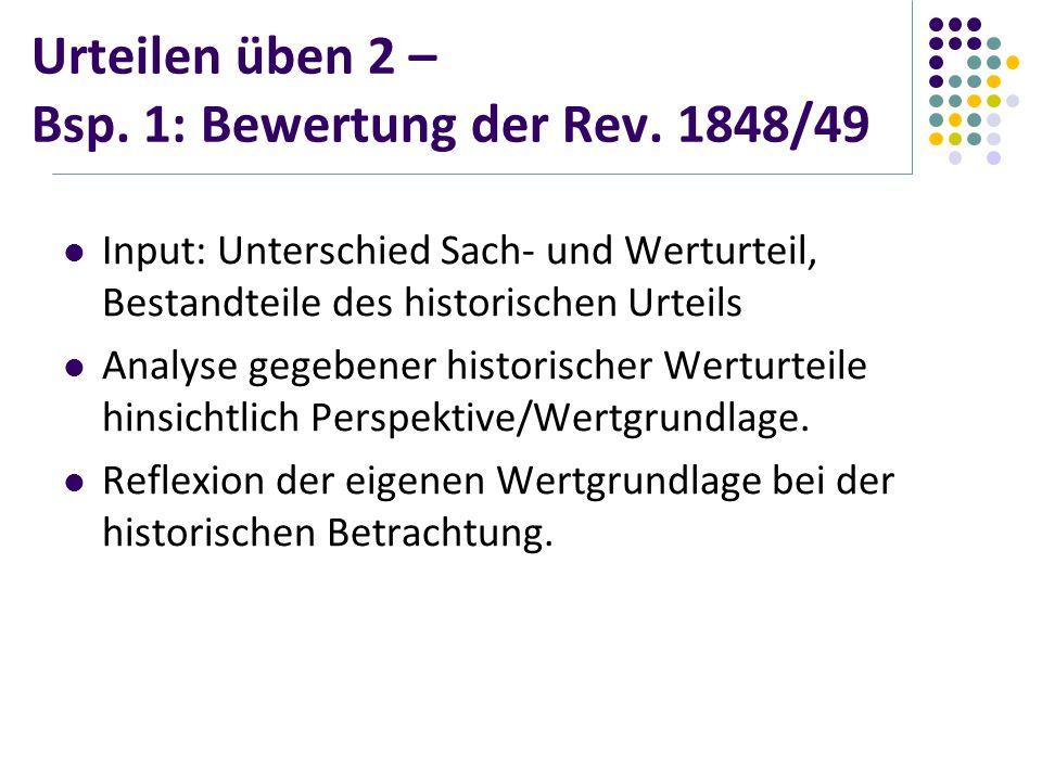 Urteilen üben 2 – Bsp. 1: Bewertung der Rev. 1848/49