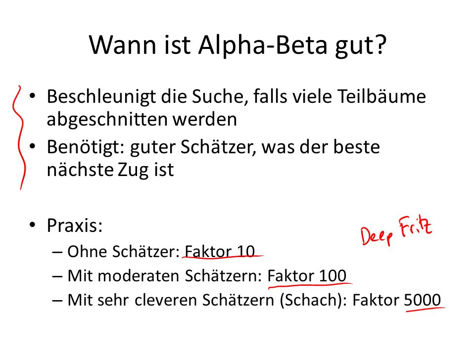 Wann ist Alpha-Beta gut