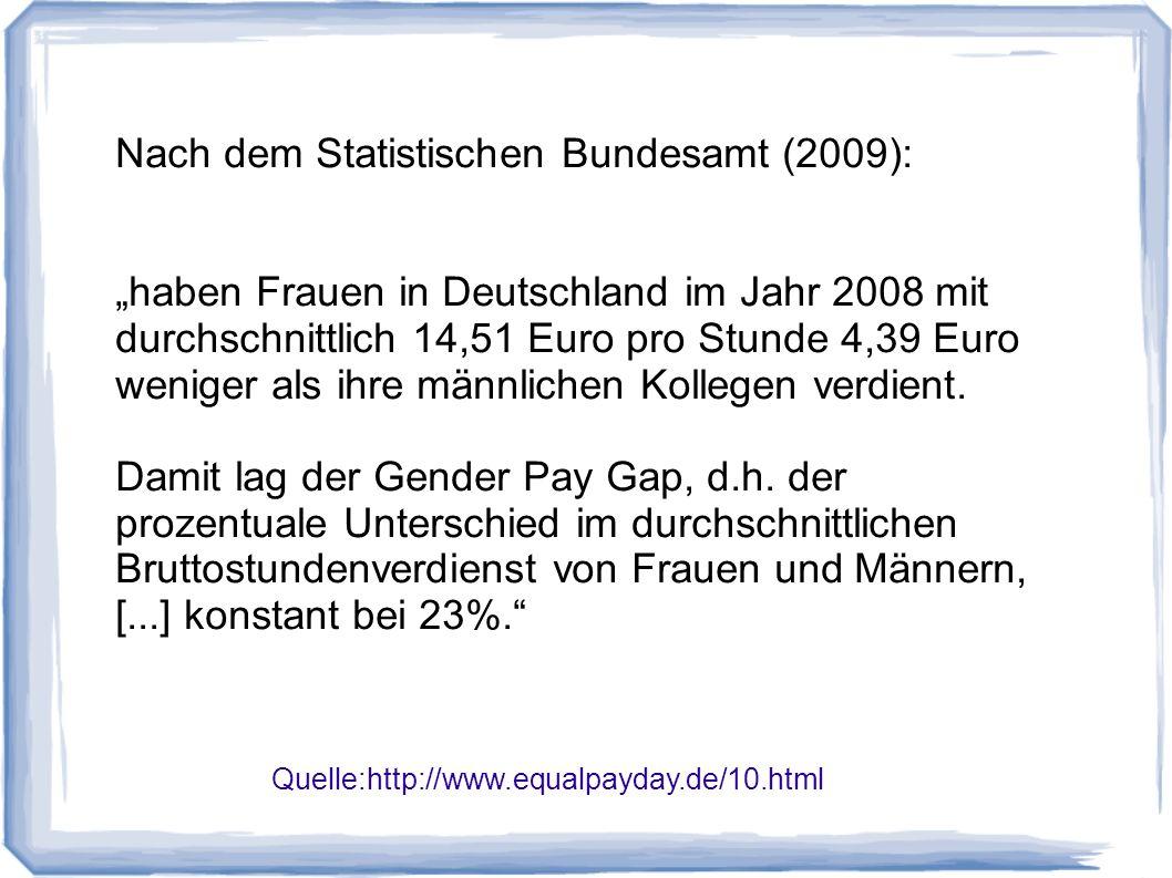 Nach dem Statistischen Bundesamt (2009):