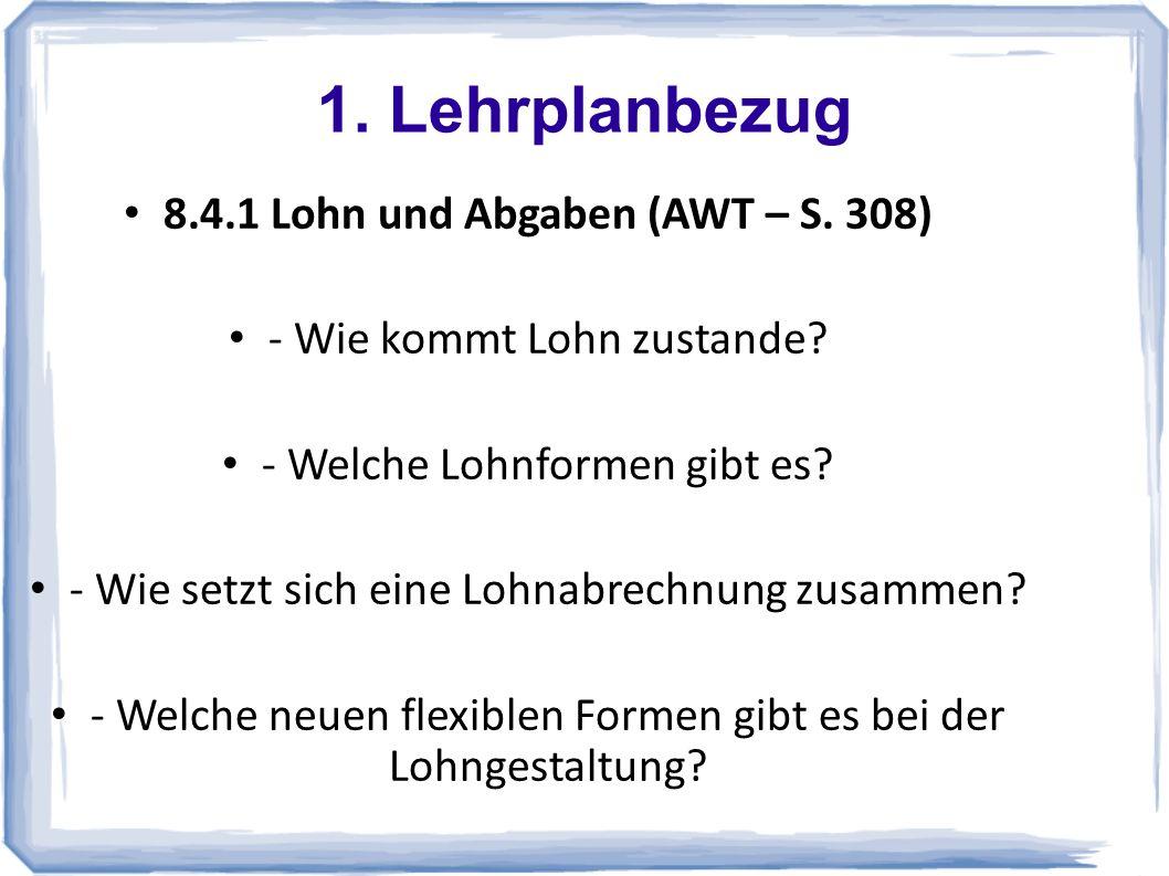 8.4.1 Lohn und Abgaben (AWT – S. 308)