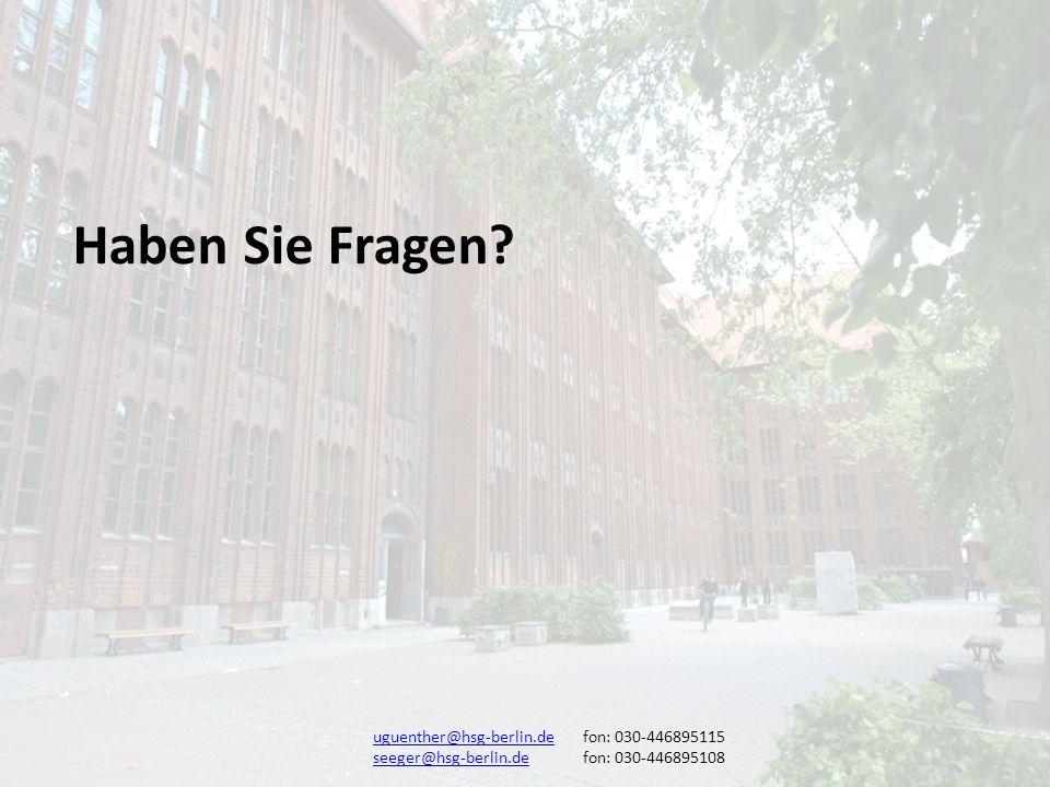 Haben Sie Fragen uguenther@hsg-berlin.de fon: 030-446895115