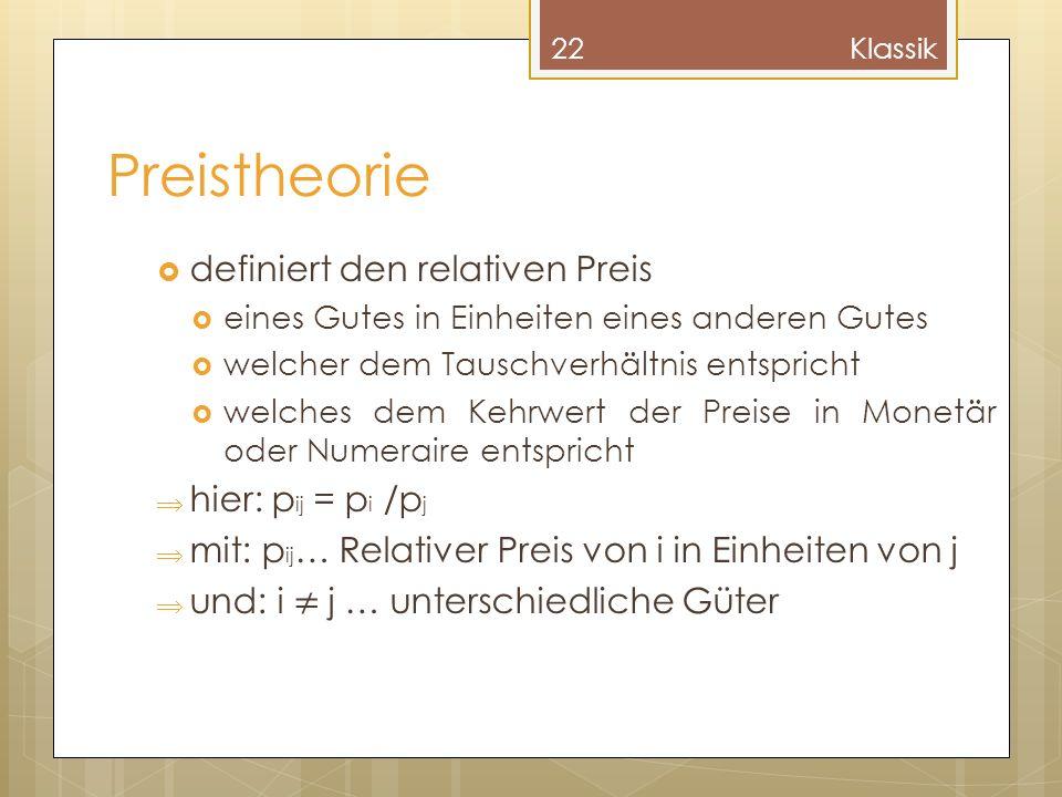 Preistheorie definiert den relativen Preis hier: pij = pi /pj