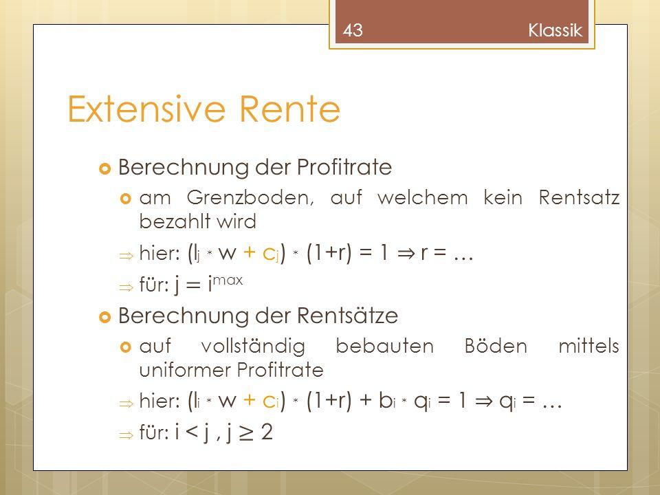 Extensive Rente Berechnung der Profitrate Berechnung der Rentsätze