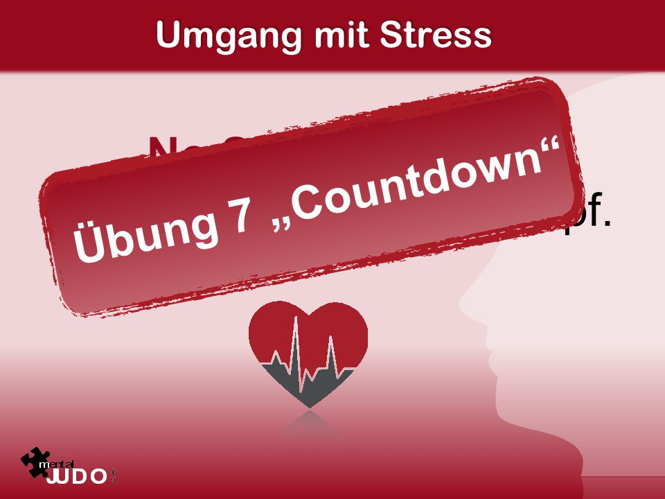 """No Stress. Übung 7 """"Countdown Erfolg beginnt im Kopf."""