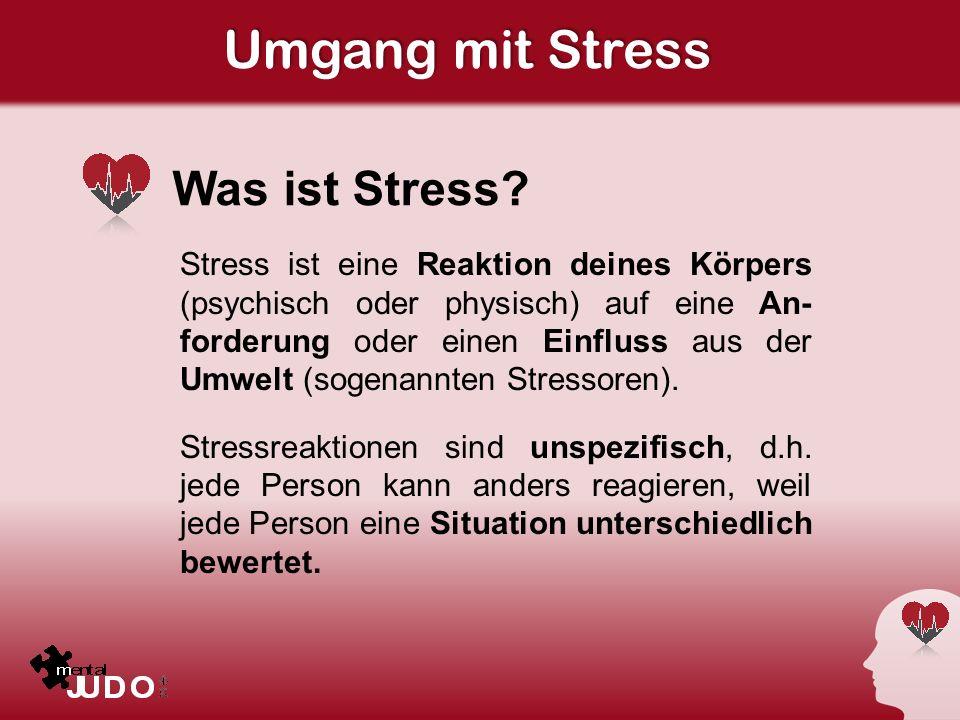 Umgang mit Stress Was ist Stress