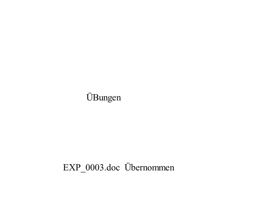 ÜBungen EXP_0003.doc Übernommen