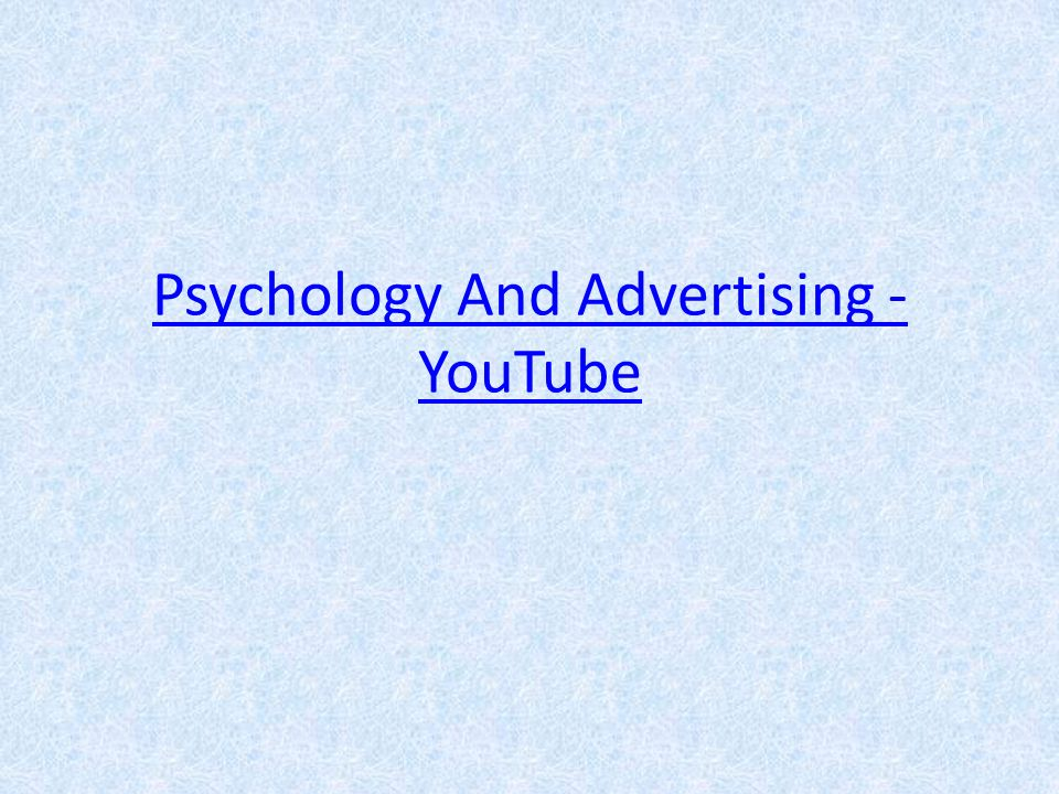 Psychology And Advertising - YouTube