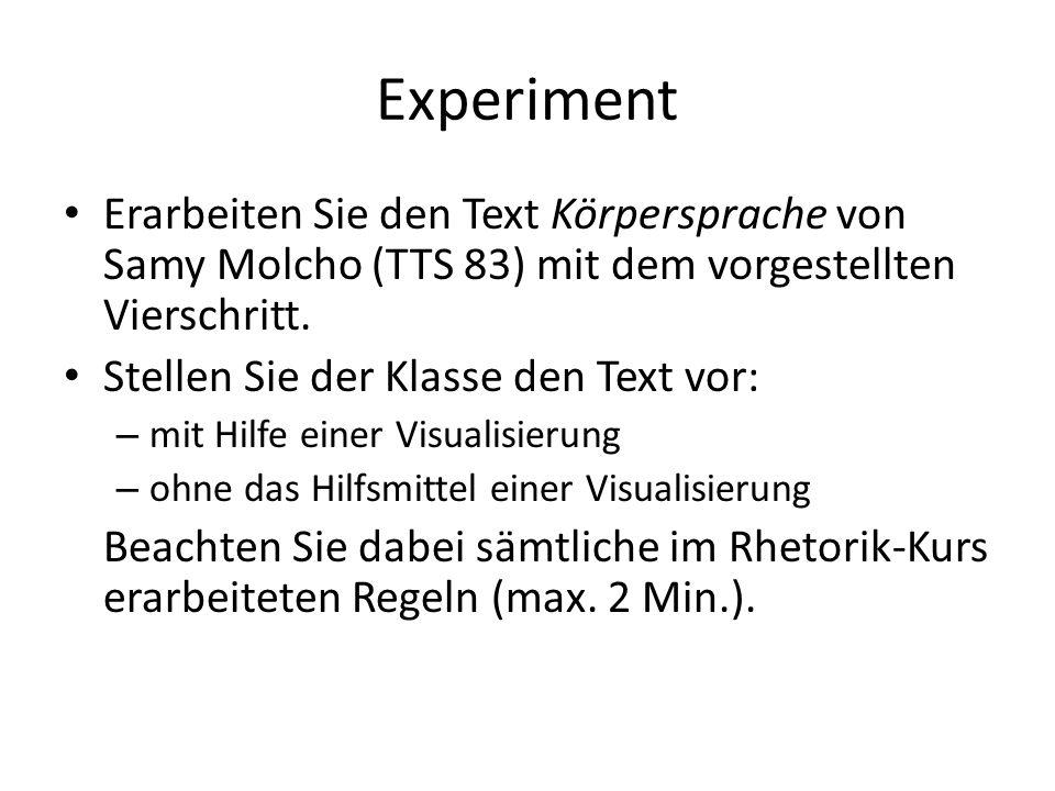 Experiment Erarbeiten Sie den Text Körpersprache von Samy Molcho (TTS 83) mit dem vorgestellten Vierschritt.