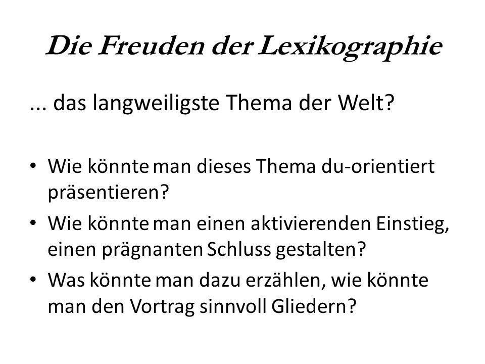 Die Freuden der Lexikographie