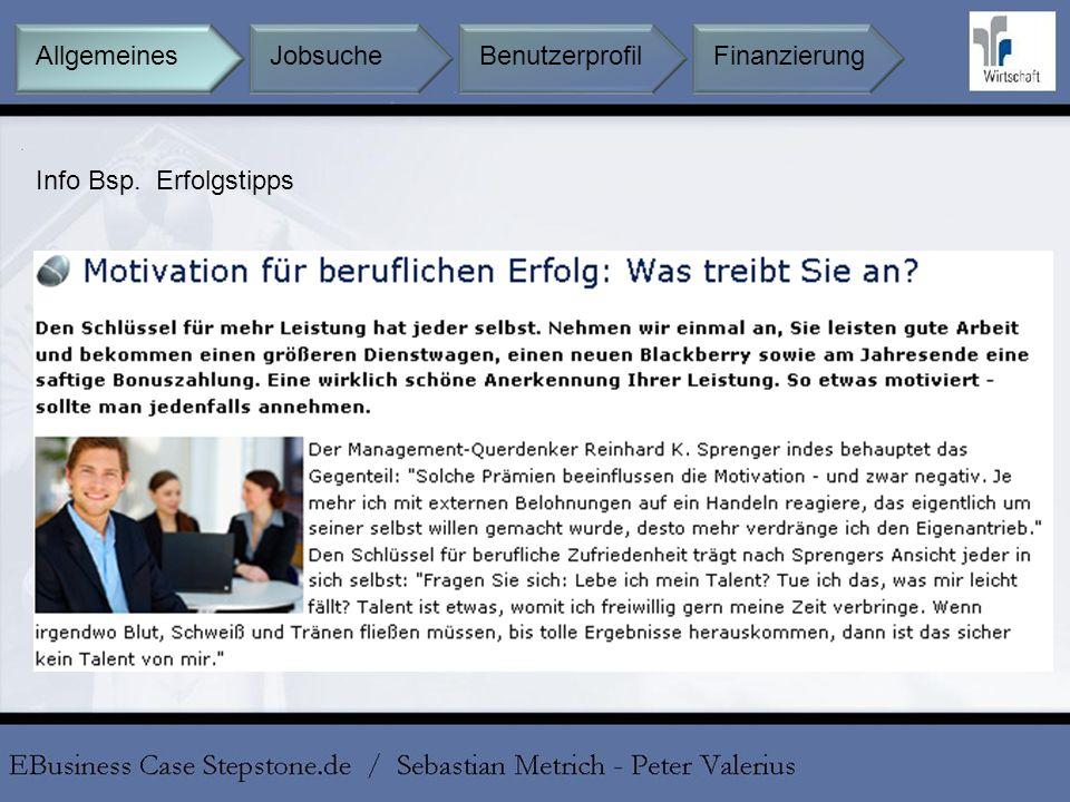 Allgemeines Jobsuche Benutzerprofil Finanzierung Info Bsp. Erfolgstipps