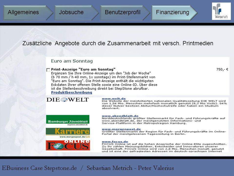 Zusätzliche Angebote durch die Zusammenarbeit mit versch. Printmedien