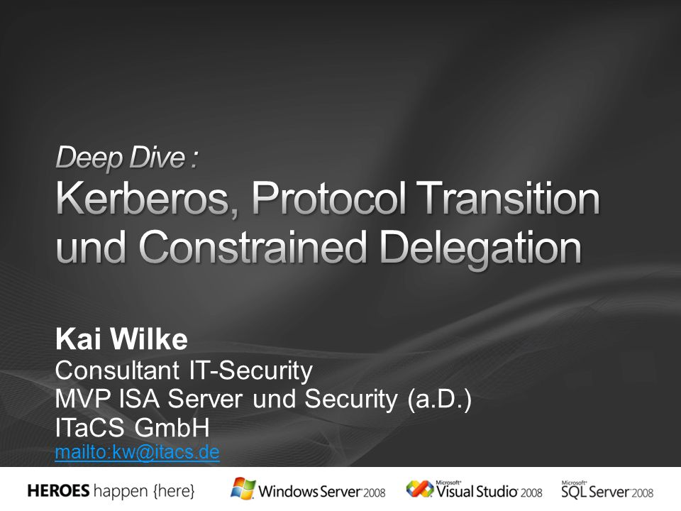 Deep Dive : Kerberos, Protocol Transition und Constrained Delegation