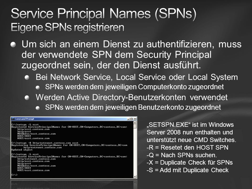 Service Principal Names (SPNs) Eigene SPNs registrieren
