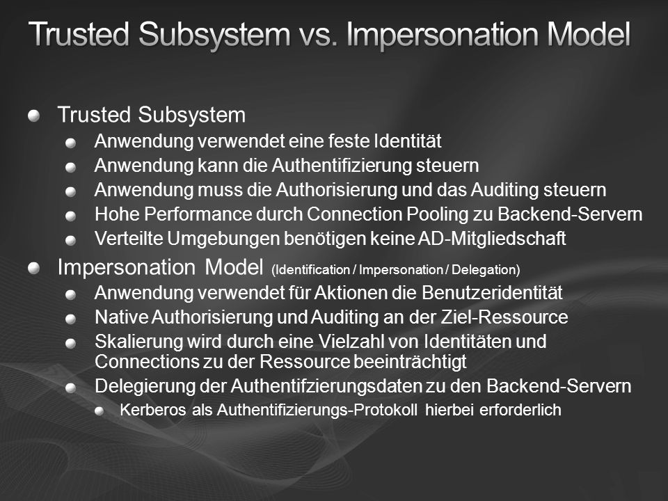 Trusted Subsystem vs. Impersonation Model