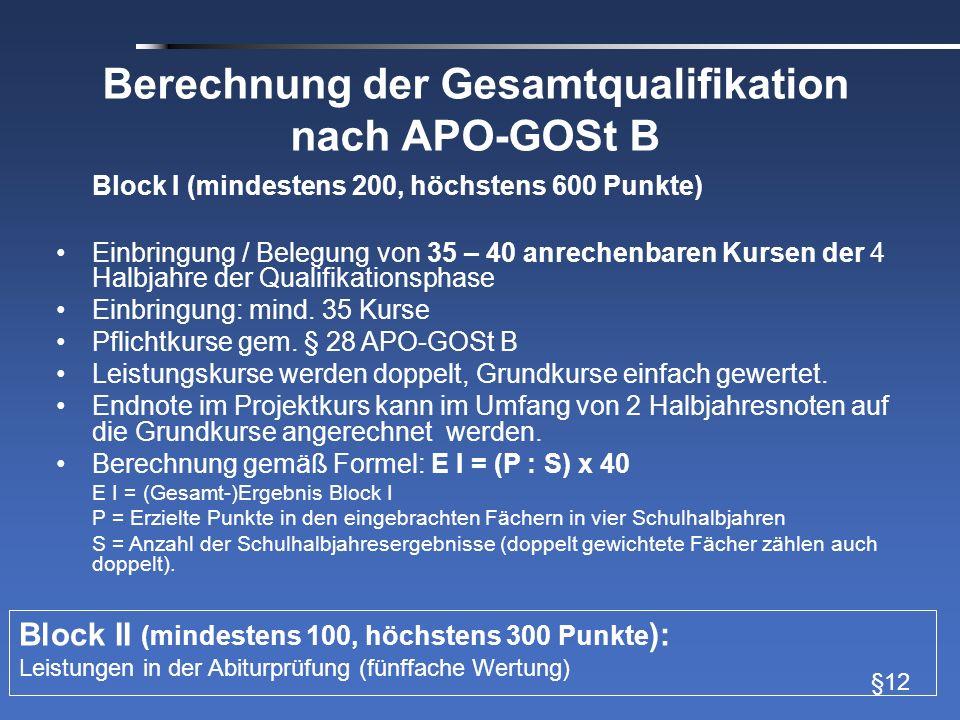 Berechnung der Gesamtqualifikation nach APO-GOSt B