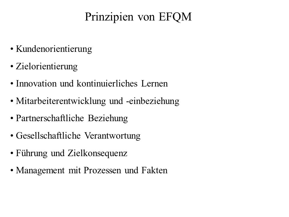 Prinzipien von EFQM Kundenorientierung Zielorientierung