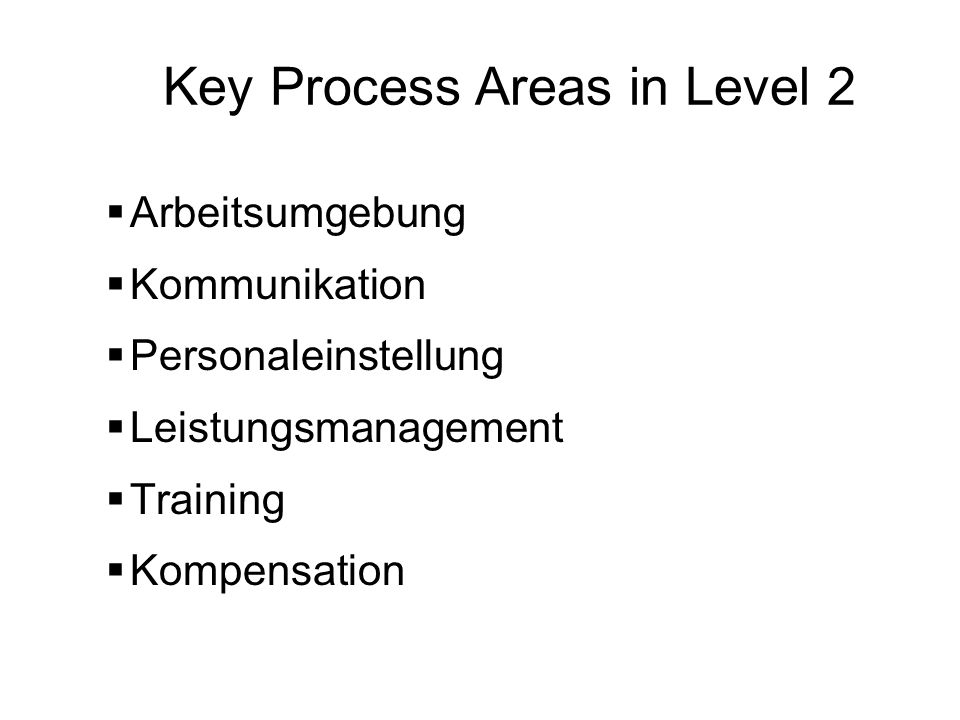 Key Process Areas in Level 2