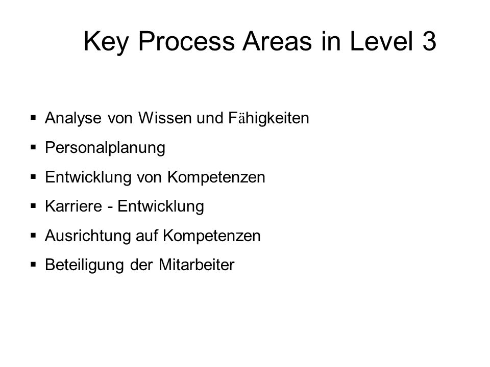 Key Process Areas in Level 3