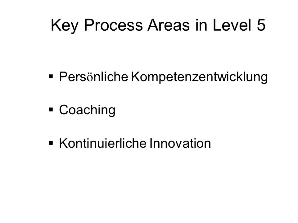 Key Process Areas in Level 5