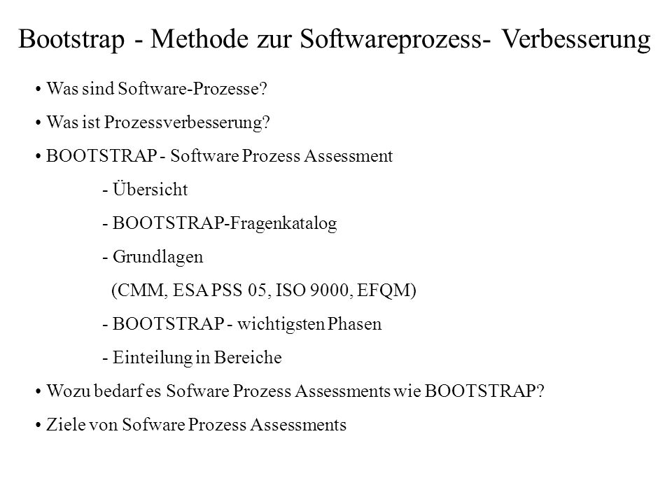 Bootstrap - Methode zur Softwareprozess- Verbesserung