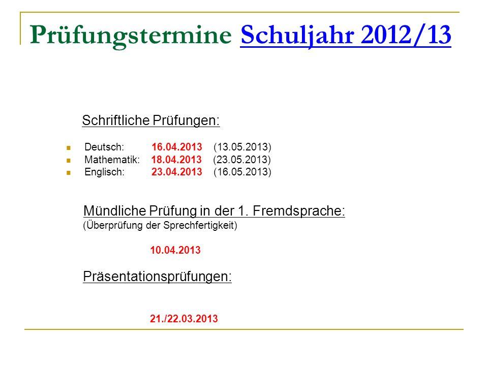 Prüfungstermine Schuljahr 2012/13