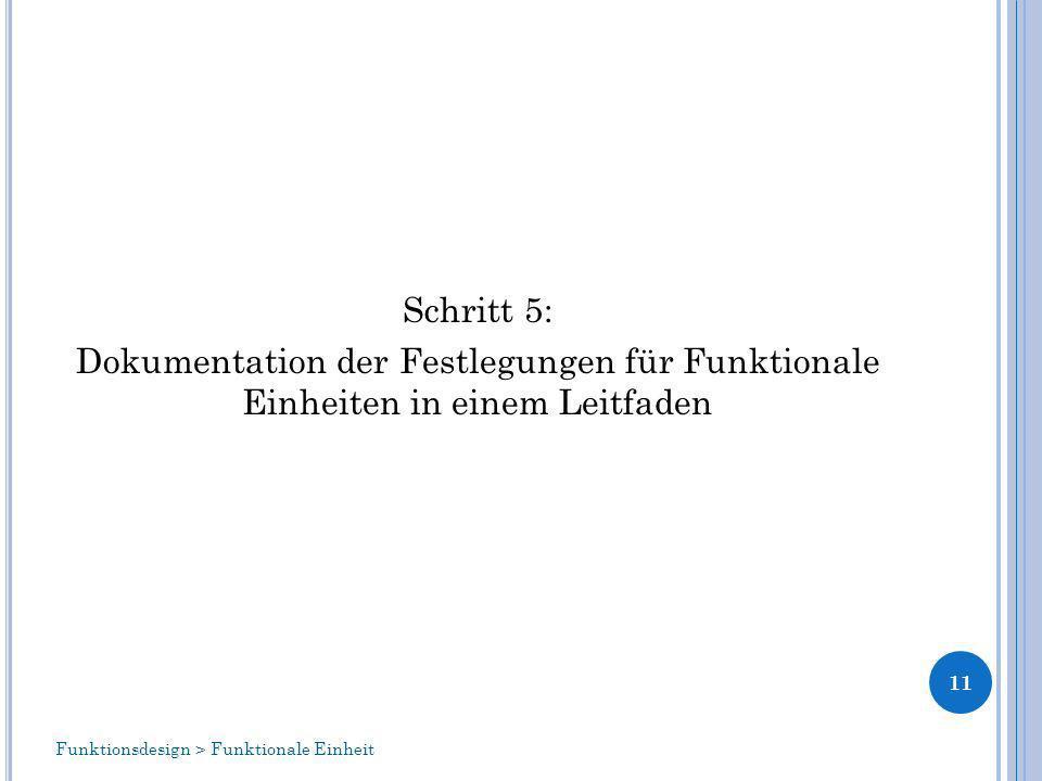 Schritt 5: Dokumentation der Festlegungen für Funktionale Einheiten in einem Leitfaden