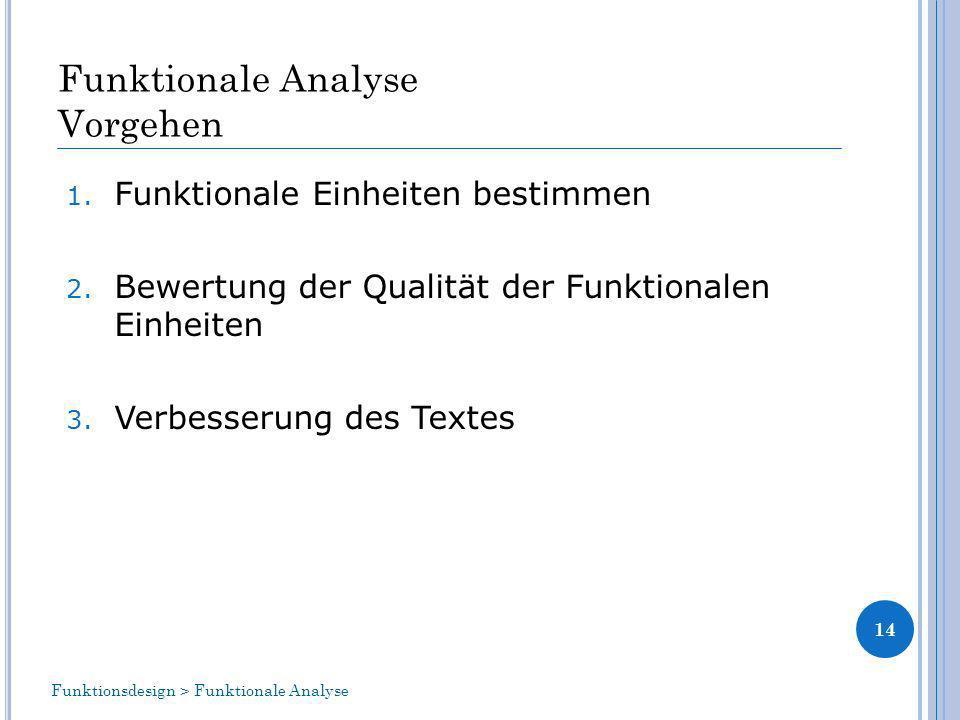Funktionale Analyse Vorgehen