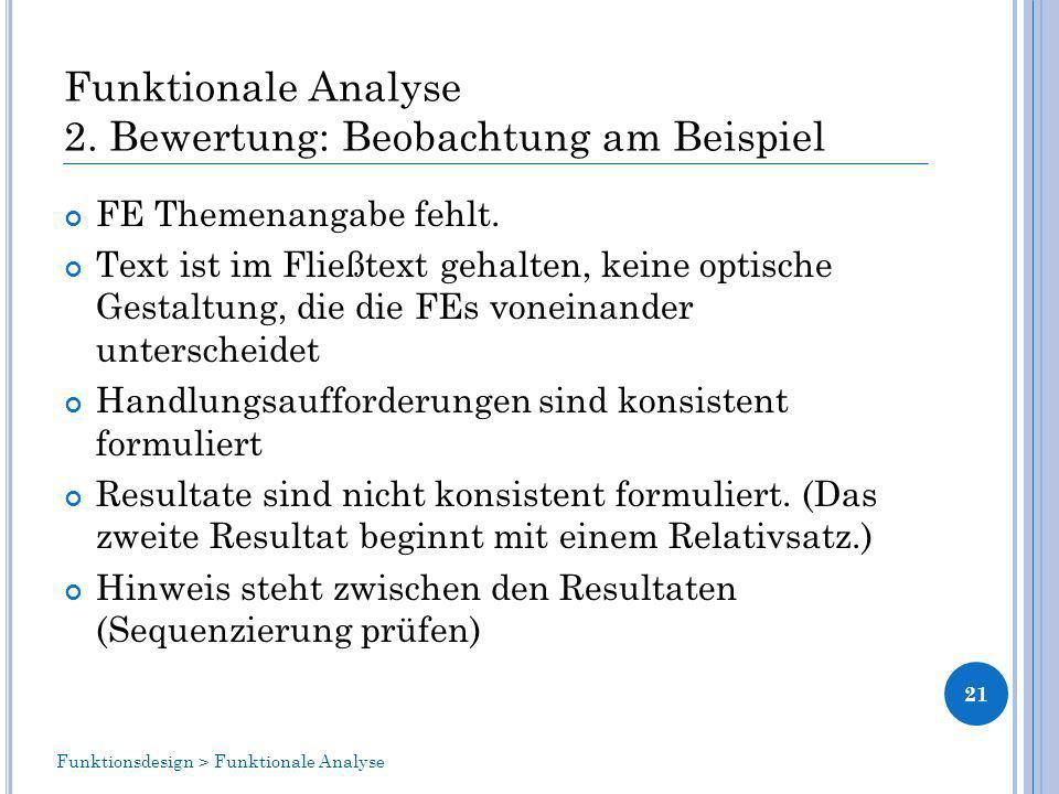 Funktionale Analyse 2. Bewertung: Beobachtung am Beispiel