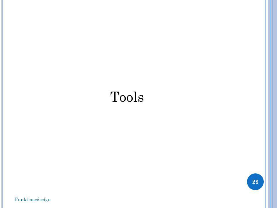 Tools Funktionsdesign
