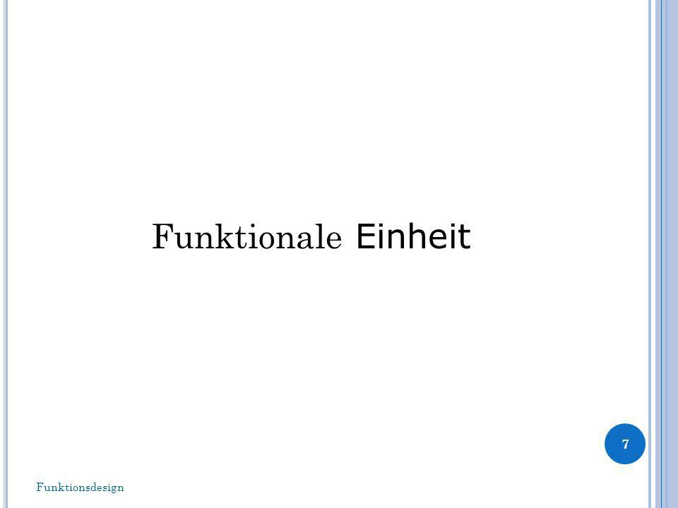 Funktionale Einheit Funktionsdesign