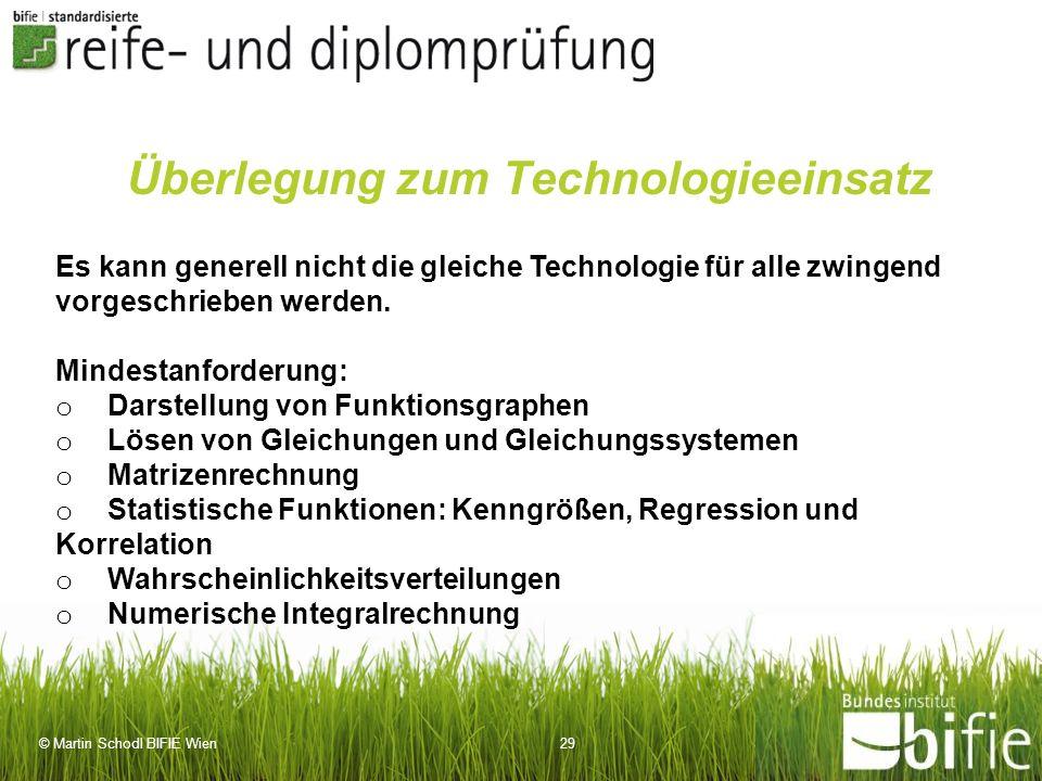 Überlegung zum Technologieeinsatz