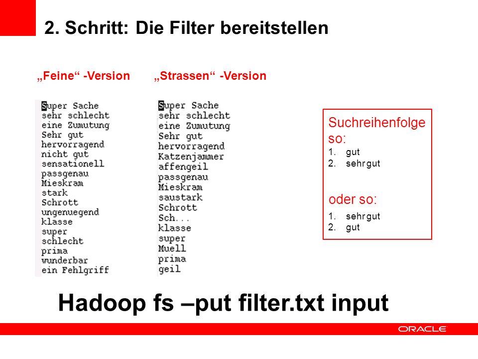 2. Schritt: Die Filter bereitstellen