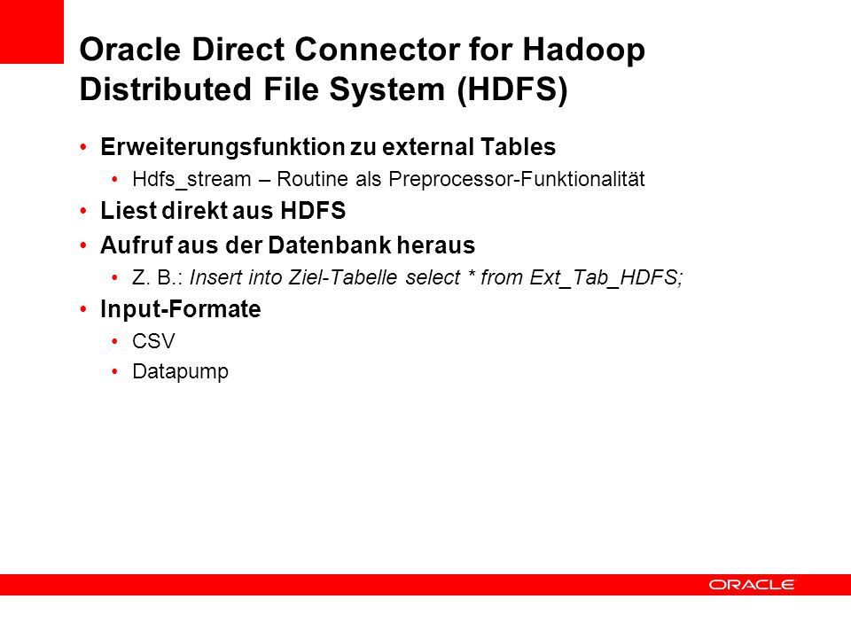 Oracle Direct Connector for Hadoop Distributed File System (HDFS)
