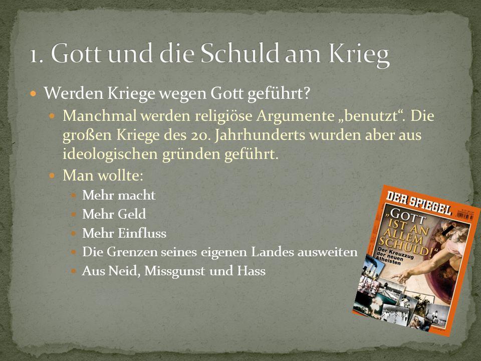 1. Gott und die Schuld am Krieg