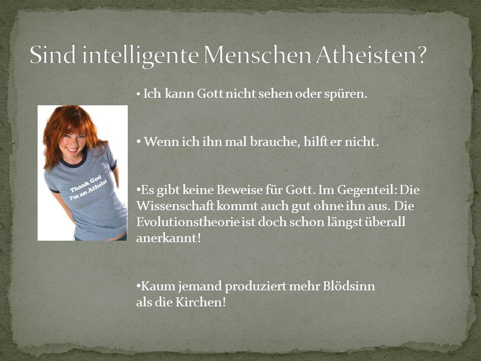 Sind intelligente Menschen Atheisten