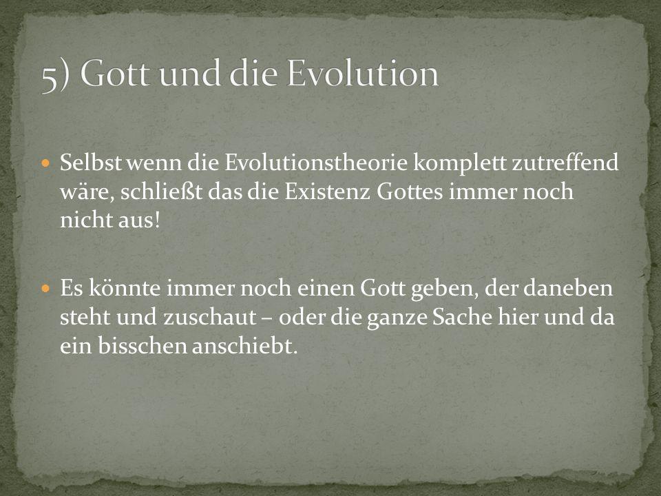 5) Gott und die Evolution