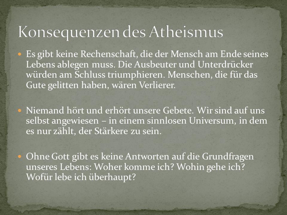 Konsequenzen des Atheismus