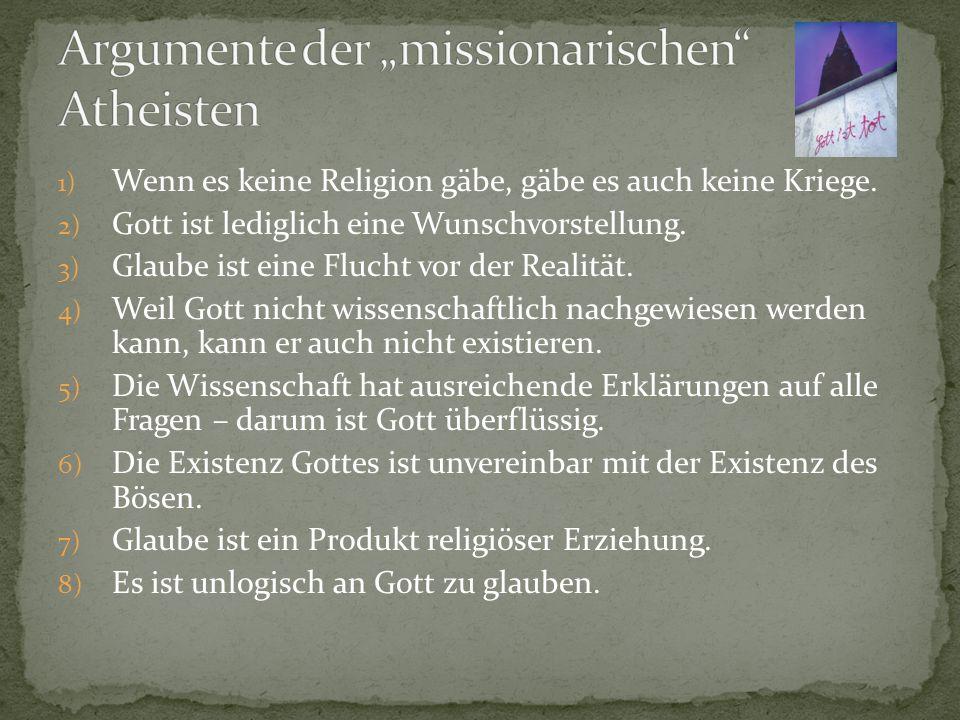 """Argumente der """"missionarischen Atheisten"""