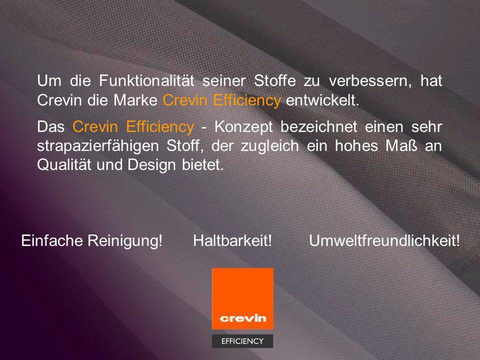 Um die Funktionalität seiner Stoffe zu verbessern, hat Crevin die Marke Crevin Efficiency entwickelt.