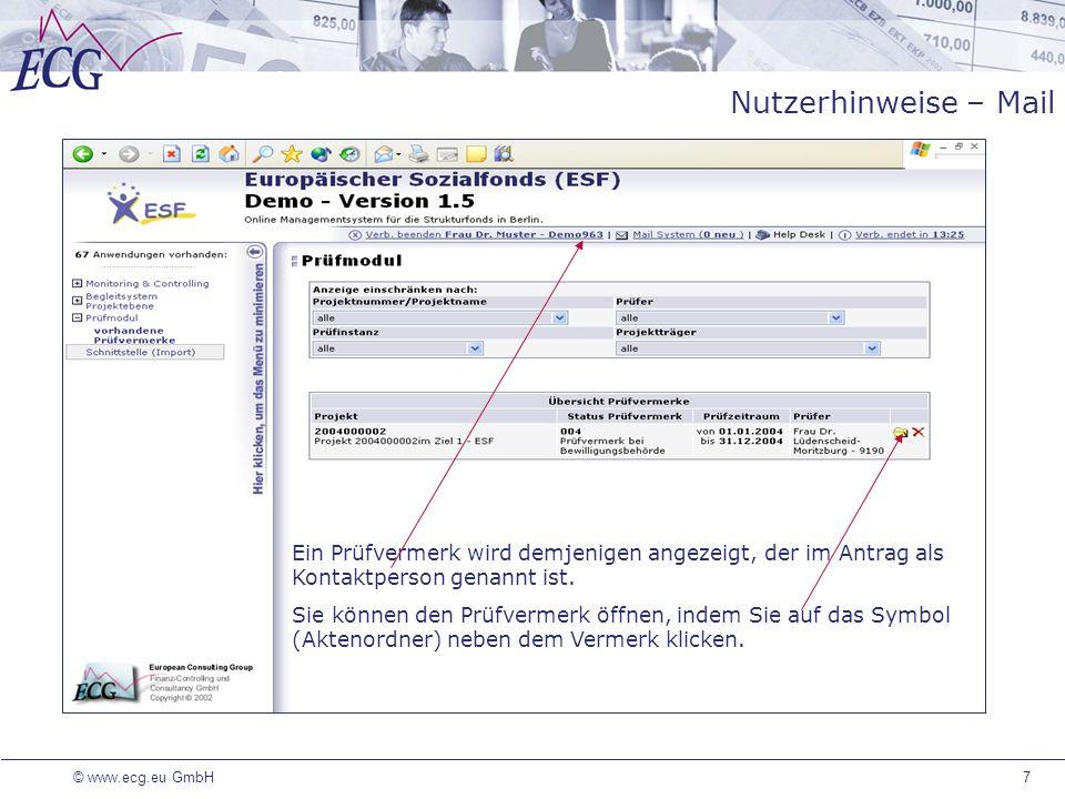 Nutzerhinweise – Mail Ein Prüfvermerk wird demjenigen angezeigt, der im Antrag als Kontaktperson genannt ist.