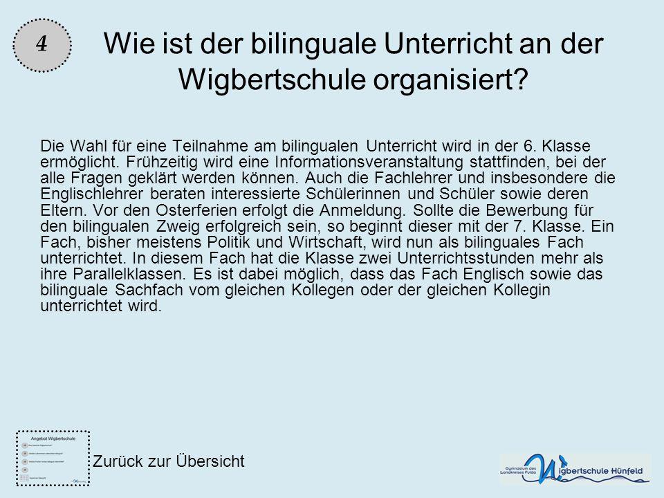 Wie ist der bilinguale Unterricht an der Wigbertschule organisiert