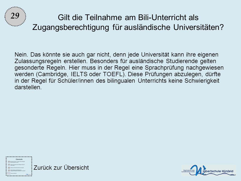 29 Gilt die Teilnahme am Bili-Unterricht als Zugangsberechtigung für ausländische Universitäten