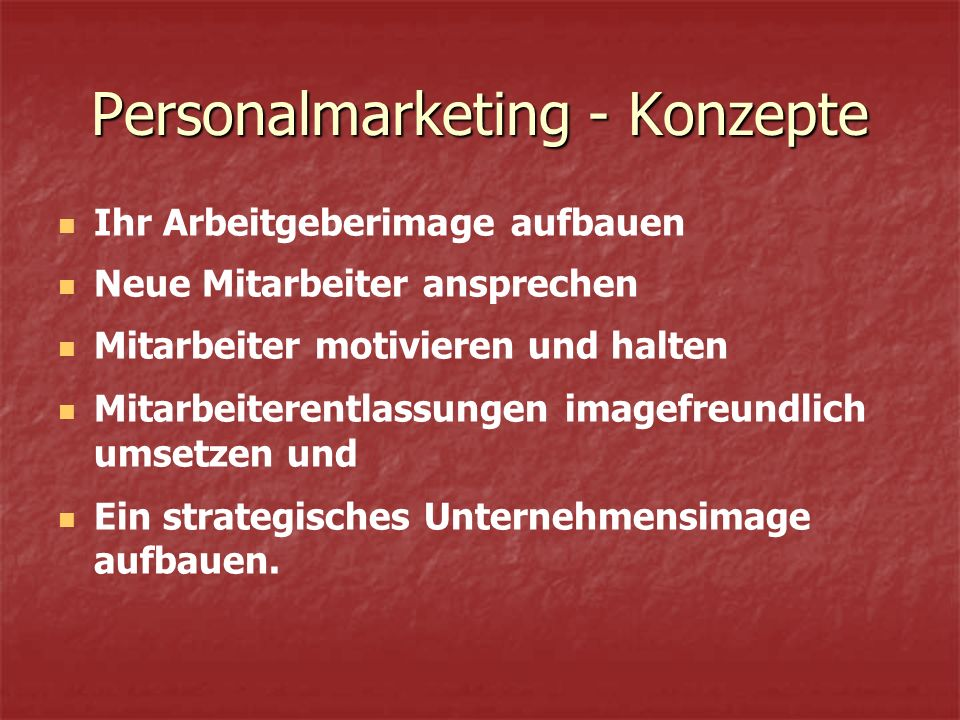 Personalmarketing - Konzepte