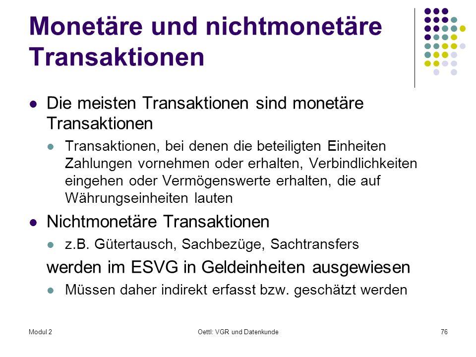 Monetäre und nichtmonetäre Transaktionen