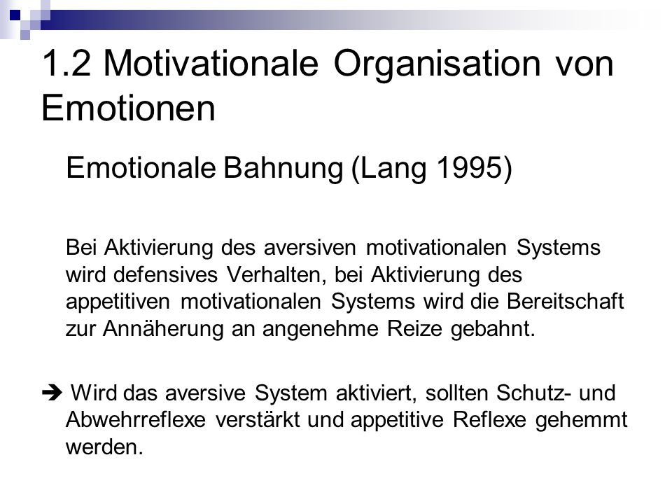 1.2 Motivationale Organisation von Emotionen